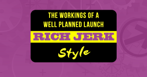 The Rich Jerk Launch and Promotion