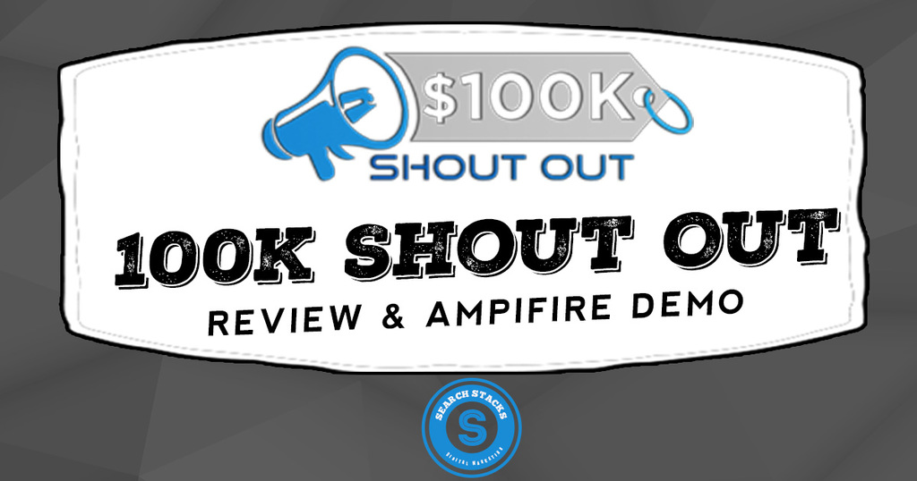 100k Shout Out Ampifire Review